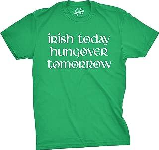 Mens Irish Today Hungover Tomorrow Tshirt Funny St Patricks Day Drinking Tee for Guys