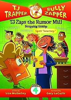 TJ Zaps the Rumor Mill: Stopping Gossip (TJ Trapper, Bully Zapper)