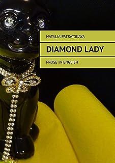 Diamond lady: Prose inenglish (English Edition)