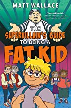 The Supervillain's Guide to Being a Fat Kid