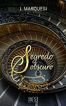Segredo Obscuro (Família Villazza Livro 3) (Portuguese Edition)