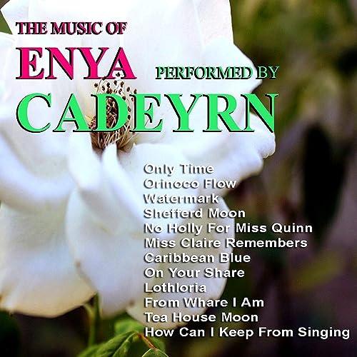 The Music of Enya by Cadeyrn on Amazon Music - Amazon com