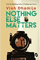 Nothing Else Matters Kindle Edition