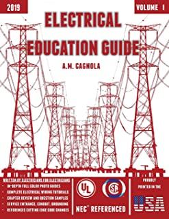 Electrical Education Guide: (Design, Wiring, and Installation)