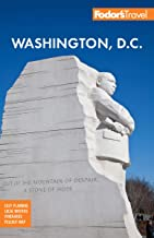 Fodor's Washington D.C.: with Mount Vernon, Alexandria & Annapolis (Full-color Travel Guide)