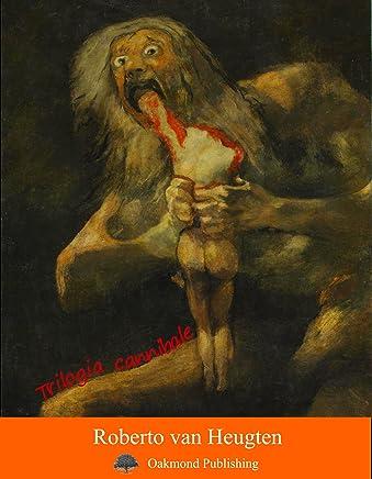 Trilogia cannibale: Racconto carnivoro (Racconti Oakmond Vol. 28)