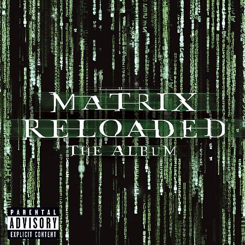 The Matrix Reloaded: The Album (U S  2 CD Set-Enh'd-PA Version
