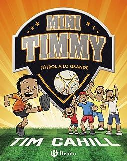 Mini Timmy - Fútbol a lo grande (Castellano - A PARTIR DE 6