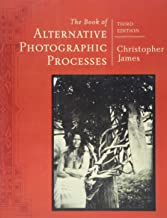 Livres The Book of Alternative Photographic Processes PDF