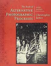 Best christopher james alternative photographic processes Reviews