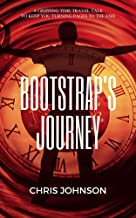 Bootstrap's Journey: Diary of a Time Traveler (ChronoSpace Book 1)
