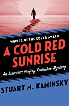 A Cold Red Sunrise (Inspector Porfiry Rostnikov Mysteries Book 5)