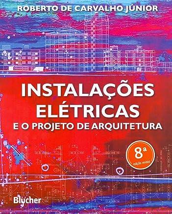 Instalações Elétricas e o Projeto de Arquitetura