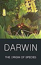 Darwin, C: Origin of Species (Wordsworth Classics of World Literature)