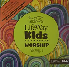 Best of LifeWay Kids Worship Volume 1