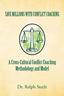 Save Millions With Conflict Coaching A Cross-Cultural Conflict Coaching Methodology and Model: Integrating Hofstede Cultural Factors Present within ... to Construct a Conflict Coaching Paradigm