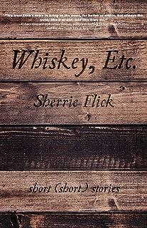 Whiskey, Etc. – Short (short) stories