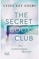 The Secret Book Club – Die Liebesroman-Mission (The Secret Book Club-Reihe 2) (German Edition) Kindle Edition