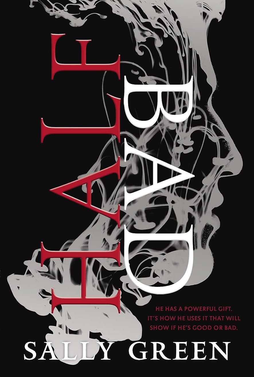 唯一契約するクライストチャーチHalf Bad (The Half Bad Trilogy Book 1) (English Edition)