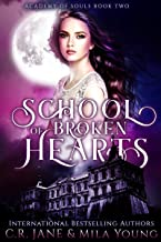 School of Broken Hearts: Academy of Souls Book 2 (English Edition)
