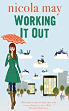Working it Out: Ruby Matthews has a plan. Twelve jobs in twelve months, until she finds the one of her dreams… (Ruby Matthews Series Book 1) (English Edition)