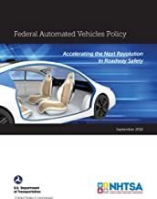 Federal Automated Vehicles Policy Accelerating the Next Revolution In Roadway Safety September 2016 NTHSA
