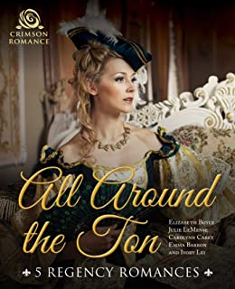All Around the Ton: 5 Regency Romances