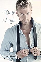 Date Night: A Zimbell House Anthology Kindle Edition