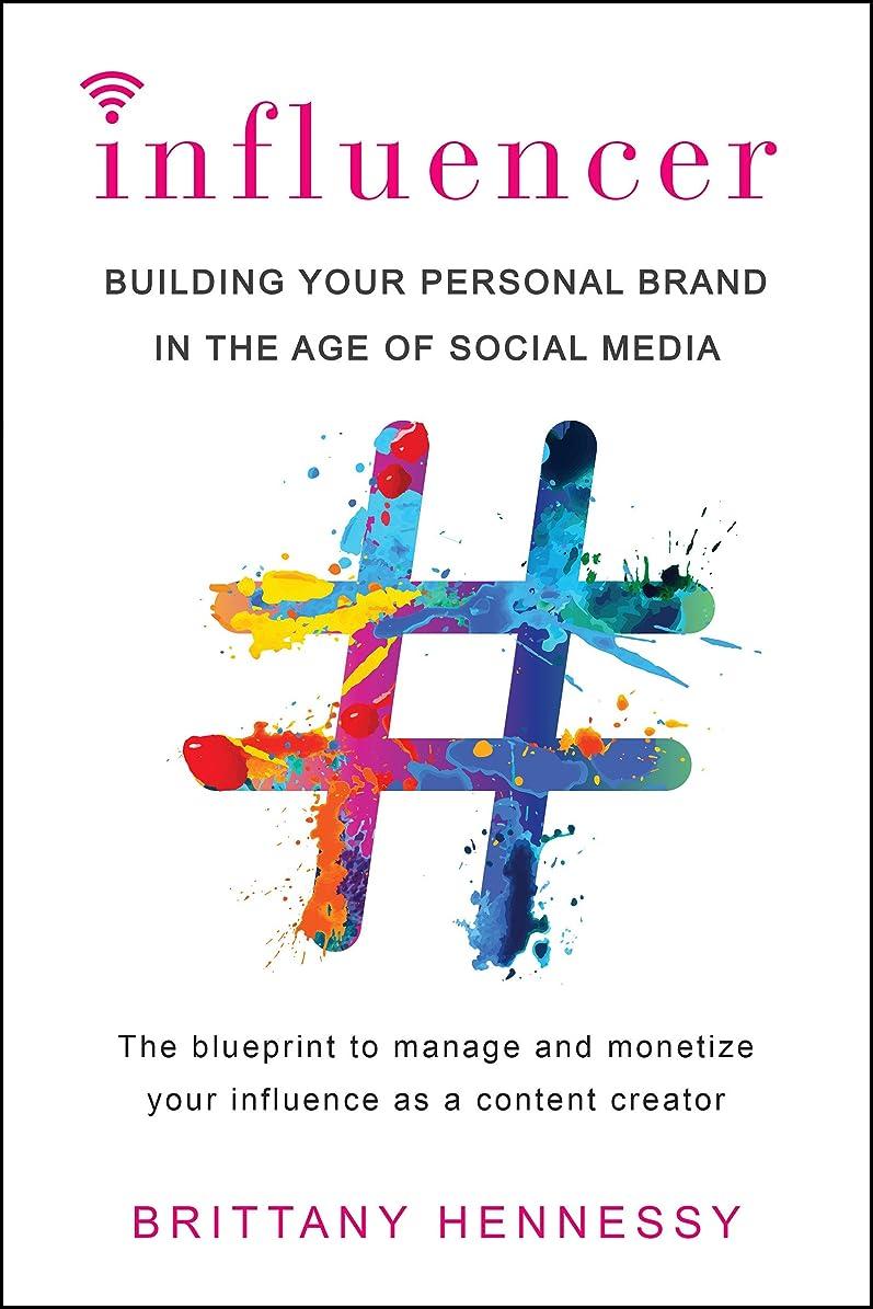 鋸歯状鋸歯状わずかにInfluencer: Building Your Personal Brand in the Age of Social Media (English Edition)