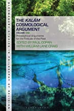The Kalam Cosmological Argument, Volume 1: Philosophical Arguments for the Finitude of the Past (Bloomsbury Studies in Phi...