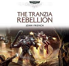 The Tranzia Rebellion: Warhammer 40,000