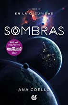 Sombras (Luna 2) / Shadows (Moon 2) (En la oscuridad/In the Darkness) (Spanish Edition)