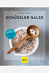 Schüßler-Salze: Das Basisbuch (GU Ratgeber Gesundheit) Kindle Ausgabe