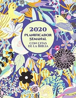 2020 Planificador Semanal Con Versos De La Biblia En Cada Pagina: Agenda Para Un Año | Organizador Para Cristianos (Spanish Edition)