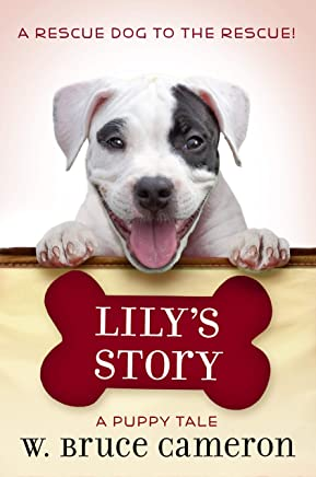 Lily's Story: A Puppy Tale (Dog's Purpose Puppy Tales) (English Edition)