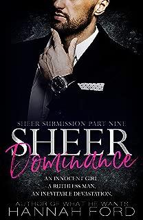Sheer Dominance (Sheer Submission, Part Nine)
