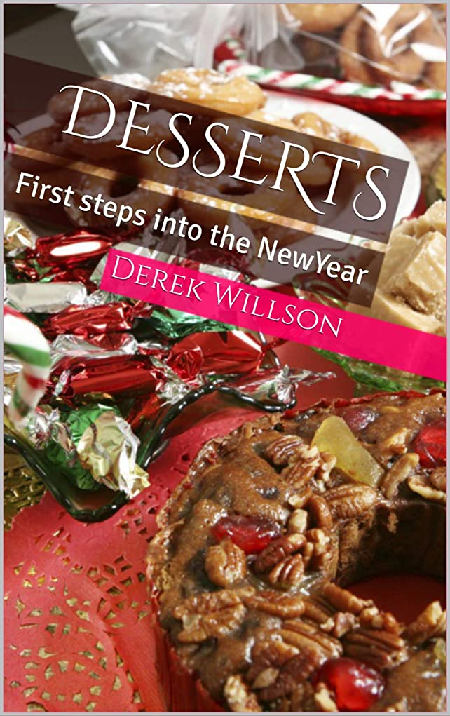 合わせて中に発症Desserts: First steps into the NewYear (English Edition)