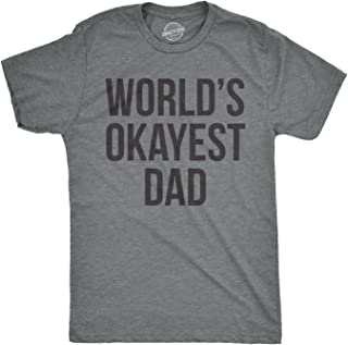 Mens Okayest Dad T Shirt Funny Sarcastic Novelty Parenting Tee For Fathers