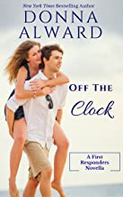 OFF THE CLOCK (First Responders Book 1)