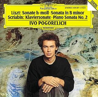 Liszt: Sonata in B Minor / Scriabin: Piano Sonata No. 2