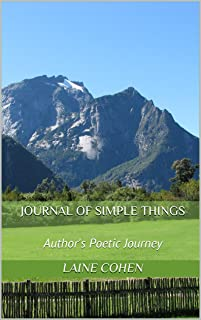 Journal of Simple Things: Author's Poetic Journey