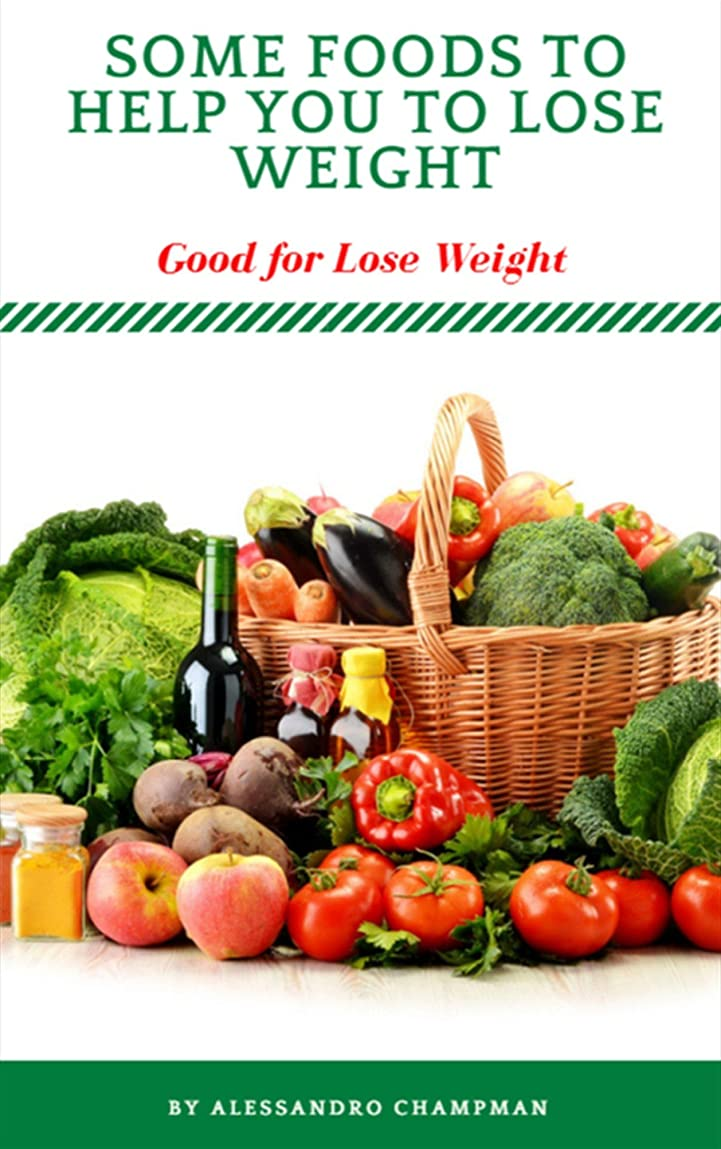 What Foods To Help You To Lose Weight? (English Edition)