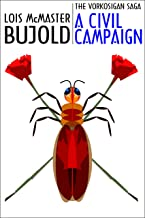 A Civil Campaign (Vorkosigan Saga) (Miles Vorsokigan Book 12)