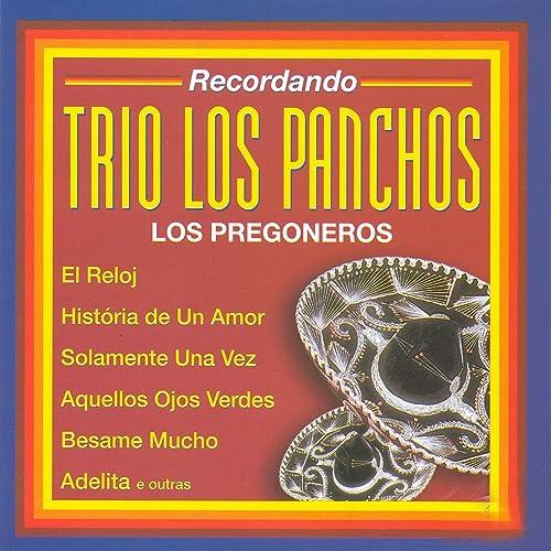 Recordando Trio los Panchos