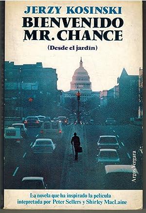 Bienvenido Mr. Chance (desde el jardín)