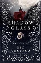 The Shadowglass: Bone Witch #3