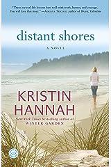 Distant Shores: A Novel Kindle Edition