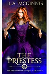 The Priestess: The Banished Gods: Book Three (The Banished Gods Series 3) Kindle Edition