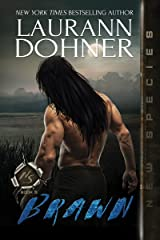 Brawn (New Species Book 5) Kindle Edition
