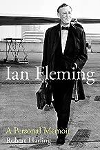 Ian Fleming: A Personal Memoir